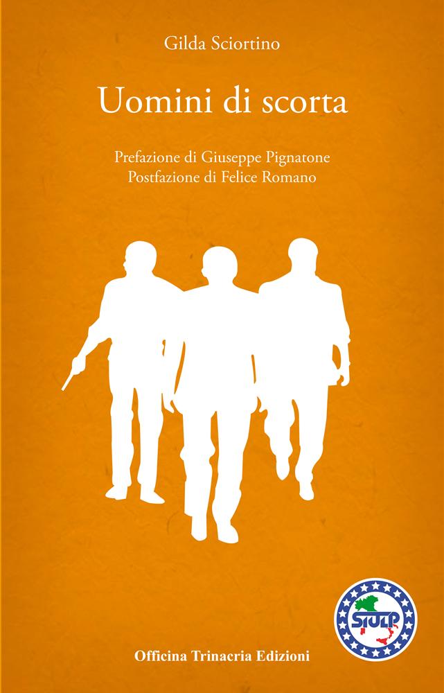"""Copertina del libro""""Uomini di scorta"""""""