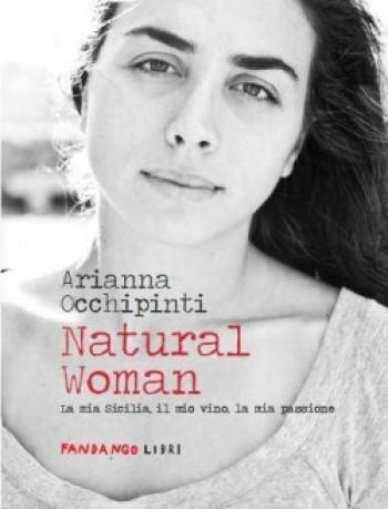 Natural Woman di Arianna Occhipinti