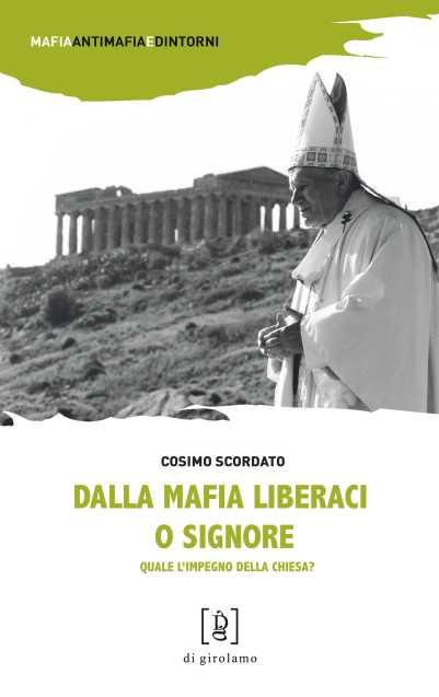 Presentazione libro Don Cosimo Scordato 'Dalla mafia liberaci o Signore' (copertina libro)