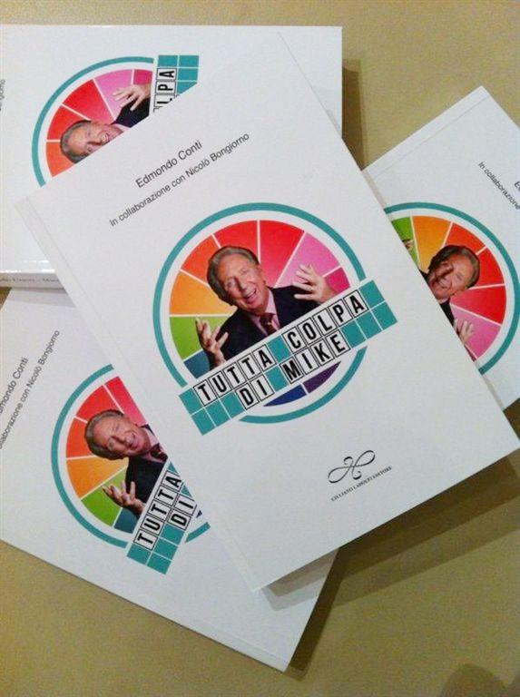 Presentazione libro Edmondo Conti 'Tutta colpa di Mike' (copertina)