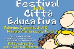 """Palermo – Un patto, un festival e un intero anno dedicato all'educazione e ai diritti dei più piccoli. All'insegna di """"Palermo 2015 Città Educativa"""", il 5 gennaio oltre 90 realtà sociali con in testa l'Amministrazione comunale, l'Università di Palermo, l'Ufficio scolastico regionale, l'APPI e il CeSVoP sottoscriveranno un «Patto educativo per la città di Palermo»."""