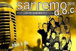 Tra le manifestazioni organizzate da Casa Sanremo ed Area PV Eventi, Sanremo DOC è la manifestazione che offre ai giovani artisti emergenti un trampolino di lancio per una carriera futura. A settembre è stata diramata la lista dei partecipanti che, dal 9 al 13 febbraio 2016, si esibiranno al Teatro Palafiori di Sanremo. In tutto