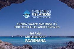 Quarta edizione di Greening the Islands, Favignana 3-4 novembre per l'economia circolare delle isole