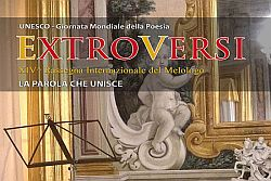 XIV edizione Rassegna Internazionale del Melologo ExtroVersi