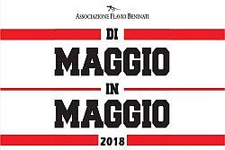 Rassegna Di Maggio in Maggio 2018 dell'Associazione Flavio Beninati