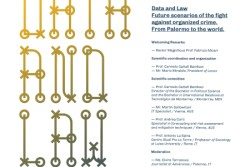 "Il 24 settembre 2018, dalle 15 alle 19, a Palazzo Chiaramonte-Steri, Sala delle Capriate, si terrà la conferenza internazionale ""Data and Law: future scenarios of the fight against organized crime. From Palermo to the world"".   Il convegno è parte del progetto ""Semana Palermo"", realizzato in collaborazione tra il Monterrey Institute of Technology and Higher […]"